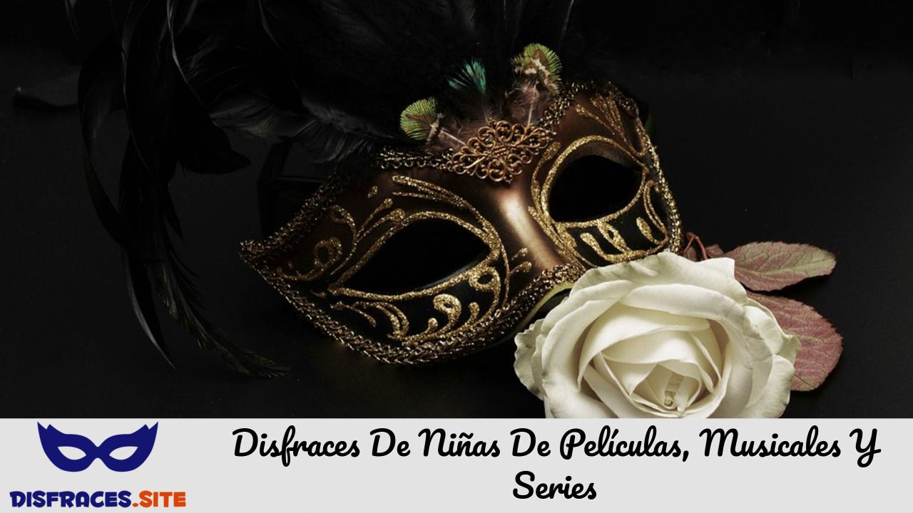 Disfraces De Niñas De Películas, Musicales Y Series