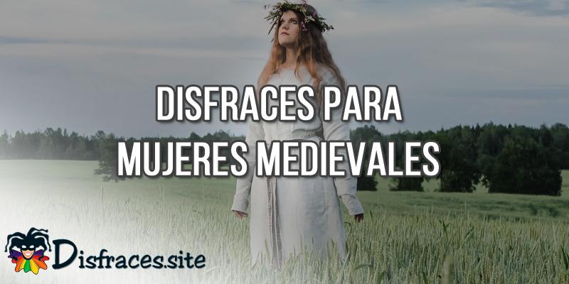 Disfraces para mujeres medievales